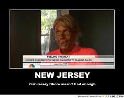 Jersey Shore Meme Generator - ot fyi which state is the most disliked in the country