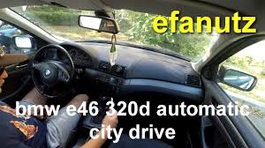 how to drive a bmw automatic car bmw e46 320d automatic city drive 2 parking part 2