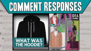 comment responses what was the hoodie youtube