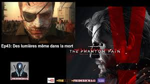 Metal Gear Solid Meme - metal gear solid v the phantom pain sur pc 礬pisode 43 des