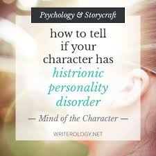 Seeking Characters 107 Best Histrionic Personality Disorder Images On