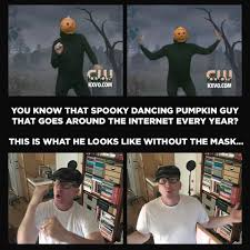 halloween birthday meme this is what the dancing pumpkin guy looks like