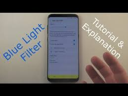 what does blue light filter do blue light filter tutorial galaxy youtube