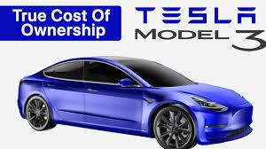 what is the true cost of owning a tesla model 3 we compare to the