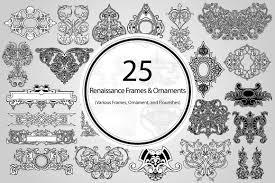 25 renaissance frames and ornaments objects creative market