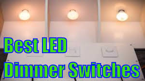 what is the best dimmer for led lights top 8 best led dimmer switches reviews youtube
