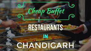Caesars Palace Buffet Discount by Cheap Buffet Restaurants In Chandigarh Buffet On A Budget