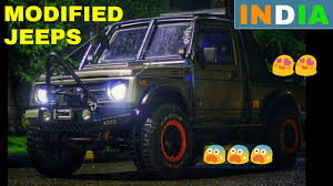 jeep india modified top 10 best modified jeeps in india youtube
