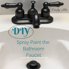 Painting Bathroom Fixtures Crafty Diy Spray Paint Your Bathroom Faucet