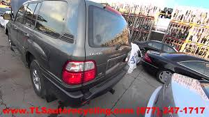 parting out 1998 lexus lx 470 stock 5274yl tls auto recycling