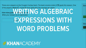 how to write algebraic expressions from word problems 6th grade