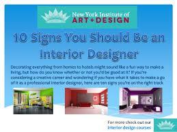 how to become a home interior designer nyiad interior design 10 signs you should be an interior designer