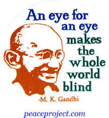 An Eye For An Eye Will Make The World Blind Peace And Anti War Buttons As Pinbacks Or Magnets Peace Resource