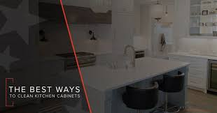 what is the best way to clean kitchen cabinets cost to replace kitchen cabinets how to keep yours clean