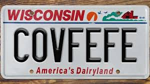Wisconsin Meme - covfefe license plate still available in wisconsin