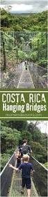 Hidden Canopy Treehouse Monteverde by 891 Best Costa Rica Images On Pinterest Costa Rica Travel And