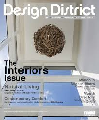 Interior Design Magazines by Dkor Press Design District Magazine Features Our Design Project