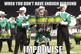 Drum Corps Memes - dci humor if you re not in drum corps you still have to laugh