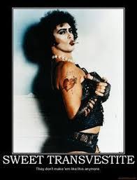 Transvestite Meme - sweet transvestite movies pinterest movie tim curry and