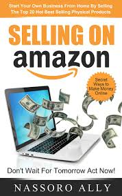buy selling on amazon start your own business from home by