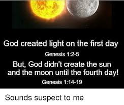 what day did god create light god created light on the first day genesis 12 5 but god didn t
