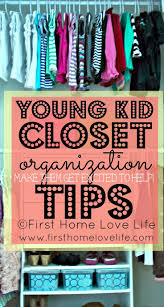kid friendly closet organization 142 best kid friendly organizing tips organized living images on