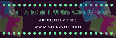 get an itunes gift card 3 awesome ways to get free itunes gift card free salaryme