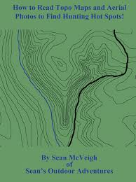 How To Read A Topographic Map How To Read Topo Maps And Aerial Photos To Find Hunting Spots