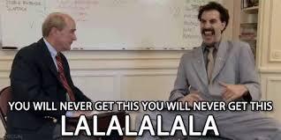 Borat Very Nice Meme - you will never get this borat gif borat sachabaroncohen comedy