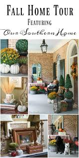 fall home tour our southern home