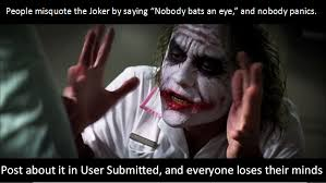 Im I The Only One Meme - am i the only one bothered by this joker meme mistake imgur