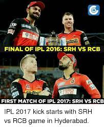 Rcb Memes - final of ipl 2016 srh vs rcb rad first match of ipl 2017 srh vs