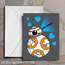 wars valentines day bb mine sci fi s day card geeky