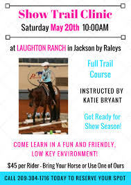 May Ranch Show Trail Clinic May 20th 2017 Laughton Ranch