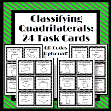 classifying quadrilaterals 24 task cards qr codes are optional