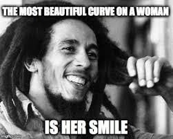 Beautiful Woman Meme - bob marley best curve imgflip