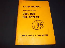komatsu d60 6 a s p d65 6 crawler tractor dozer service shop