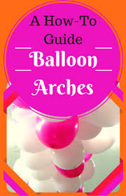 balloon decoration ideas how to make balloon decorations