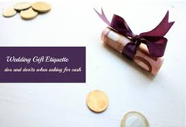 wedding gift of money wedding gift etiquette is it okay to ask for instead of gifts