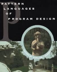 pattern language of program design pattern languages of program design by james o coplien