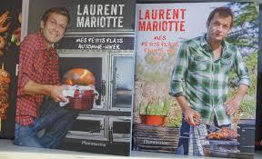 livre de cuisine laurent mariotte laurent mariotte en lorraine tous les jours sur tf1 du 11 au 15
