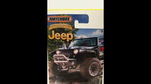matchbox jeep 2016 matchbox jeep hurricane anniversary edition youtube