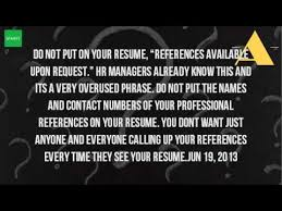 Resume With References Available Upon Request Is It Better To Put References Available Upon Request Youtube