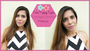 best makeup school puppy makeup school collage makeup indian beauty diary