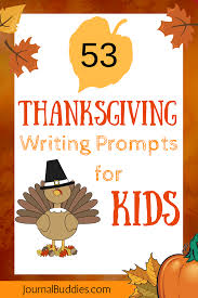 thanksgiving journal 53 thanksgiving journal prompts for kids writing