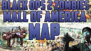 Mall Of America Map by Black Ops 2 Zombies Map Pack 4 The Mall Of America Zombies Map