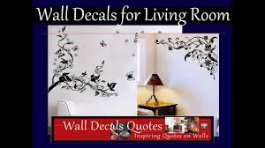 Wall Decals For Living Room Wall Decals For Living Room Youtube