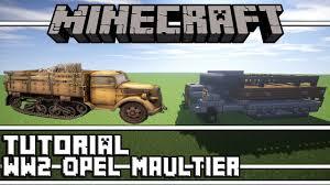 opel blitz maultier minecraft ww2 opel maultier half track tutorial youtube