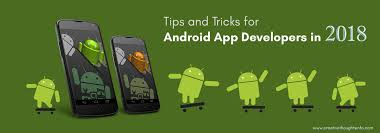 android tricks tips and tricks for android app developers in 2018 mytechlogy
