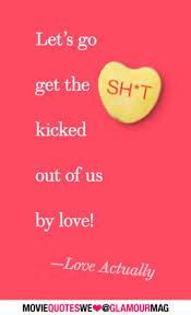 Valentine Day Quote 6 Valentine U0027s Day Perfect Rom Com Movie Quotes We Love Glamour